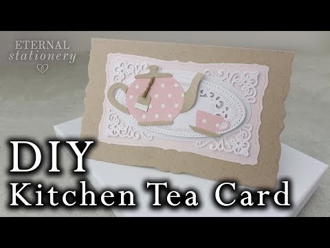 Vintage Kitchen Tea Card | DIY Invitation tutorial using metal dies