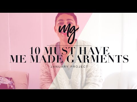 10 MUST HAVE ME MADE GARMENTS: JANUARY PROJECT