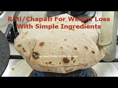 Roti Recipe To Loose Weight | How To Make Soft Chapati Recipe For Weight Loss | Phulka In Hindi