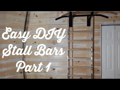Easy DIY Stall Bars As an Addition To a Pull Up Bar Setup. Part 1. Home Gym For a Small Space