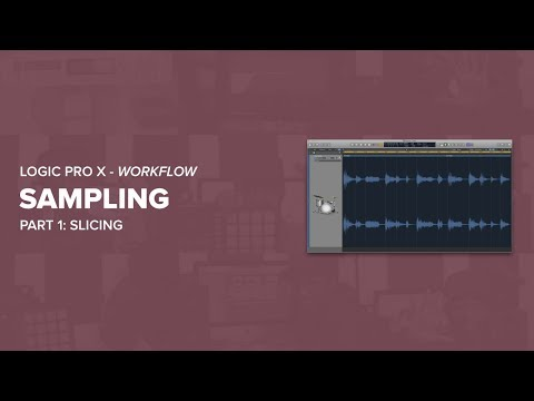 How To Sample In Logic Pro X - Part 1