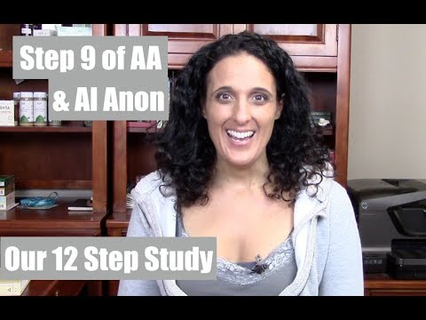 Step 9 of the 12 Steps of AA & Al Anon | Welcome to Our Step Study