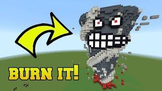IS THAT A TORNADO?!? BURN IT!!!