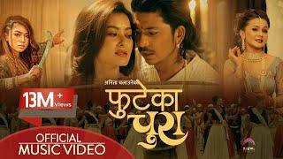 Phuteka Chura By Prakash Saput Anita Chalaune Feat Namrata Shrestha Kabita Nepali New Song