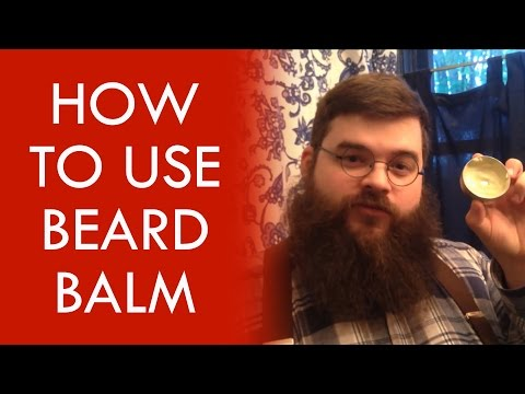 Beard Balm - How to Apply Beard Balm