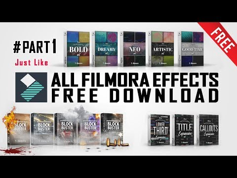 Filmora All Paid Effects Set/Pack Free Download #Part 1