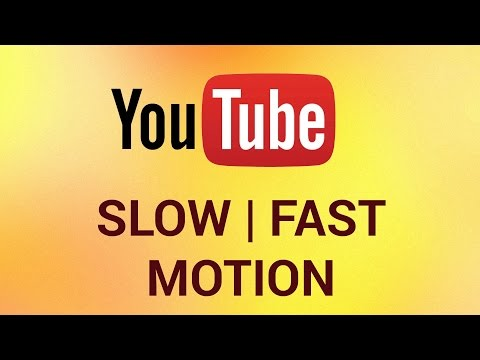 How to Watch YouTube in Slow Motion or Fast Motion