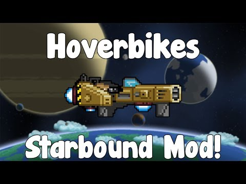 Hoverbikes - Starbound Mod - BETA