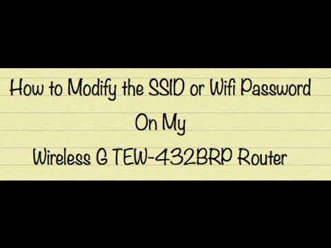 How to modify the SSID or change wifi password on your TEW-432BRP trendnet wireless g router.