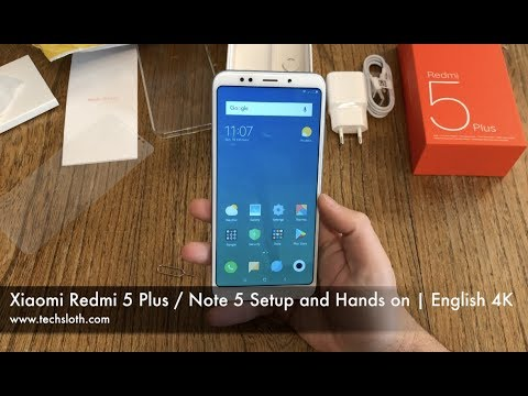 Xiaomi Redmi 5 Plus / Note 5 Setup and Hands on | English 4K