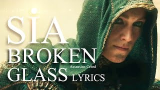 Download Sia - Broken Glass   Official Lyric   Assassin's Creed HD 2017 Video