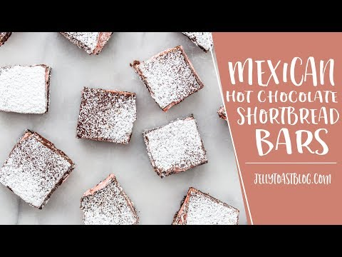 AD | Mexican Hot Chocolate Shortbread Bars | Jelly Toast