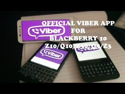 Get official VIBER app for Blackberry Z10/Z30/Z3/P9982/Q10/Q5