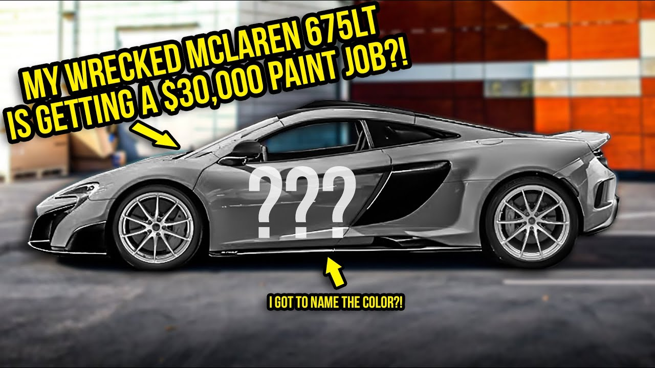 My Wrecked Mclaren 675LT Is Getting A $30,000 Paint Job (Most INSANE Custom Color I Could Imagine)