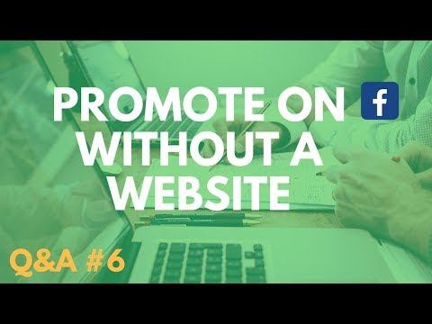 How to Promote Products On Facebook Without a Website - Q&A #6