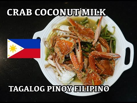 🇵🇭 Crab in Coconut Milk - Tagalog - Pinoy Recipes - Filipino Cooking