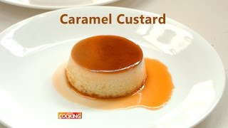 Caramel Custard | Ventuno Home Cooking