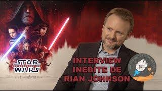 Interview de Rian Johnson sur les Derniers Jedi et la prochaine Trilogie Star Wars
