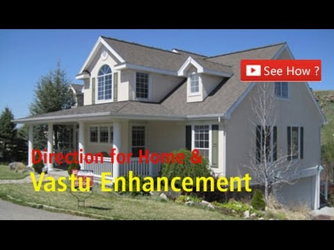 How To Know The Facing Of Your Home? Vaastu Directions for Home