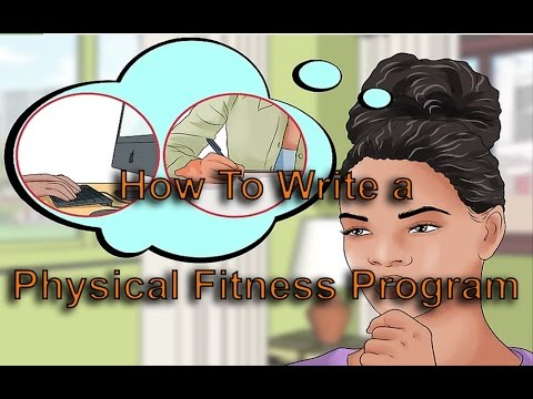 Physical Fitness Plan | 3 ways How To Write Physical Fitness Plan