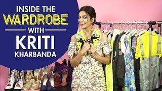 Inside the Wardrobe with Kriti Kharbanda | S01E14 | Bollywood | Fashion | Pinkvilla