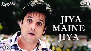 Jiya Maine Jiya Song Video - Khushi | Fardeen Khan, Kareena Kapoor, | Alka Yagnik, Udit Narayan