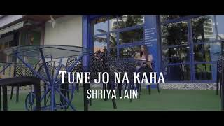 Download Tune Jo Na Kaha - New York | Female Version | Best Love is Life Video