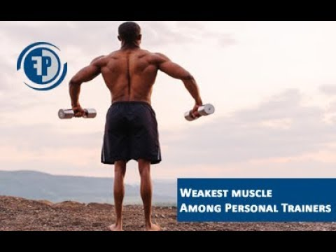 The WEAKEST muscle among most personal trainers (And how to fix it!)