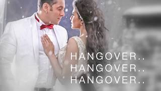 Hangover Full Song Lyrics | Kick | Salman Khan & Shreya Ghoshal