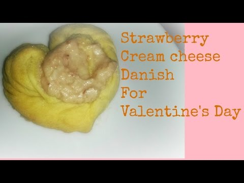 Strawberry Cream Cheese Danish Just In Time For Valentine's Day