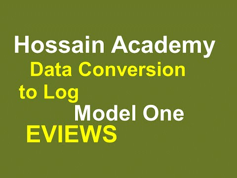 Data Conversion to log. Model One. EVIEWS