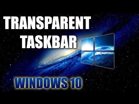 How To Make Windows 10 Taskbar Transparent - 2016
