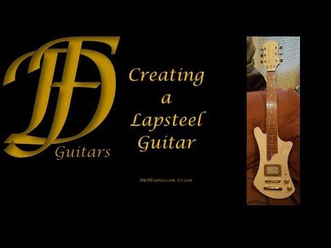 DIY Building a Lapsteel Guitar- De FööSS - Guitars
