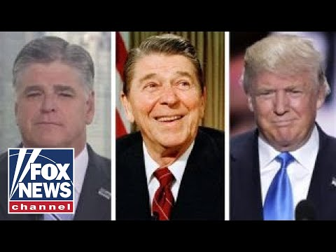 Hannity: The similarities between Reagan and Trump
