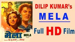 Mela | Dilip Kumar & Nargis | 1948 | HD