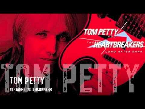 Tom Petty & The Heartbreakers - Straight Into Darkness/ HQ Lyrics