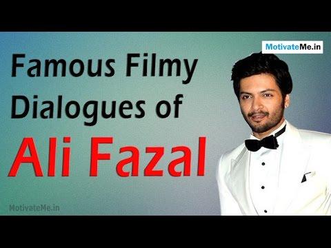 Famous Filmy Dialogues of Ali Fazal
