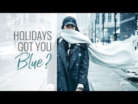 Holidays Got you Feelin' Blue? Holiday Advice Terri Cole