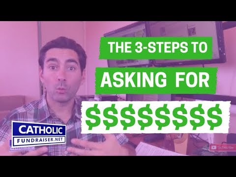 How to Ask for Donations $$$,$$$ | Catholic Fundraiser