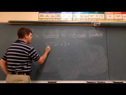 rounding to estimate products