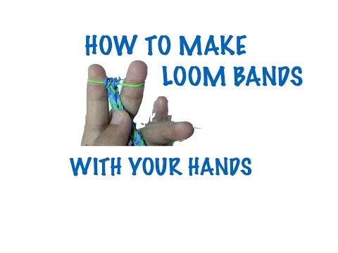How to make a loom band with your HANDS EASY