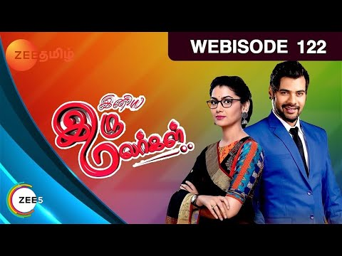 Iniya Iru Malargal - Indian Tamil Story - Episode 122 - Zee