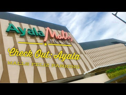 Check Out: Ayala Malls Feliz Parking Marcos Highway Pasig Metro Manila by HourPhilippines.com