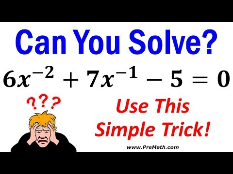 How to Solve Quadratic Equations with Negative or Fractional Exponents - Simple Trick