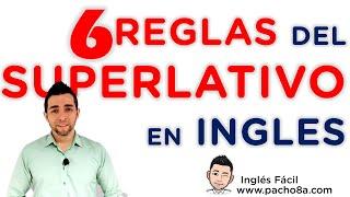 Download 6 reglas del superlativo en inglés que debes tener presente al usarlo Video