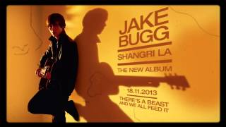Jake Bugg - There's A Beast and We All Feed It (Audio)