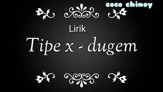 Tipe-x - Dugem (lirik)