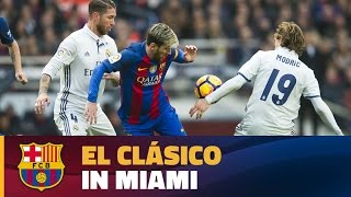 FC Barcelona - Real Madrid to be played on 29 July in Miami, USA
