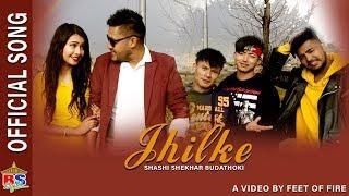 Jhilke |By Shashi Shekhar Budathoki | Official Music Video | Ft. Punam, Suvash, Mann, Kosis, Arjun