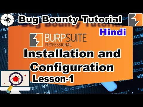 BURP SUITE - Vulnerability Scanner | Installation and Configuration | Lesson-1